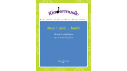 Kindermusik, Benefits Of Music And Math, 18 months - 3 years