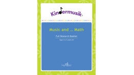 Kindermusik, Benefits Of Music And Math, 3-5 Years, Full Research