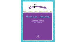 Kindermusik, Benefits Of Music And Reading, 3-5 Years Old